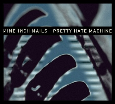 Nine Inch Nails - Pretty Hate Machine [Remastered] (2010)