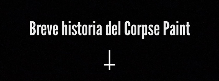 Corpse Paint historia history